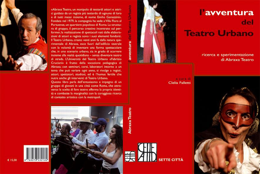 """libro """"L'Avventura del Teatro Urbano"""" di Abraxa Teatro"""