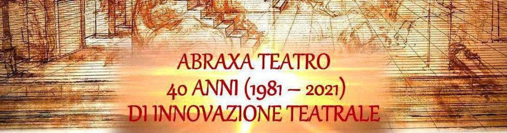 Abraxa Teatro 1981 – 2021